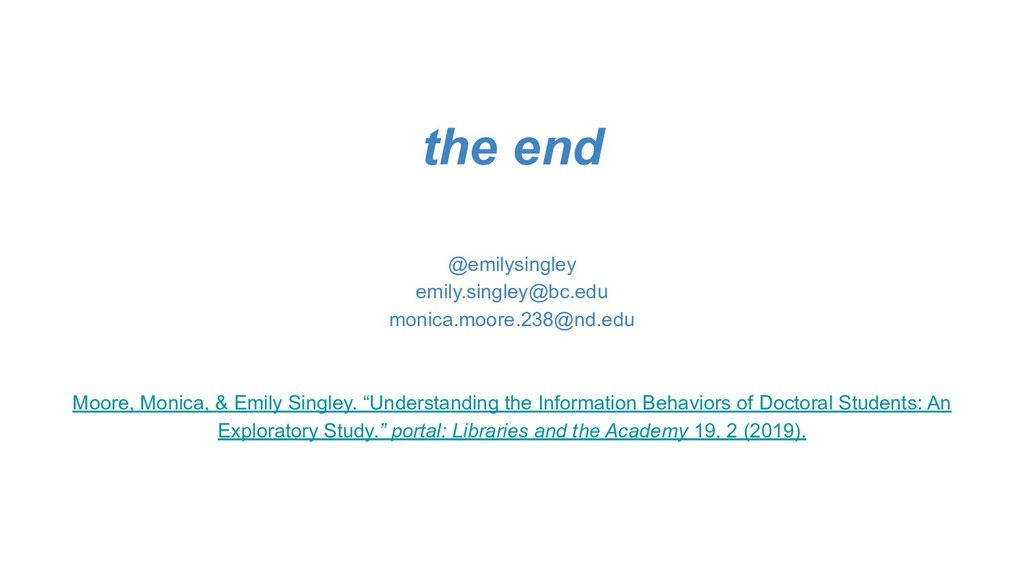the end @emilysingley emily.singley@bc.edu moni...