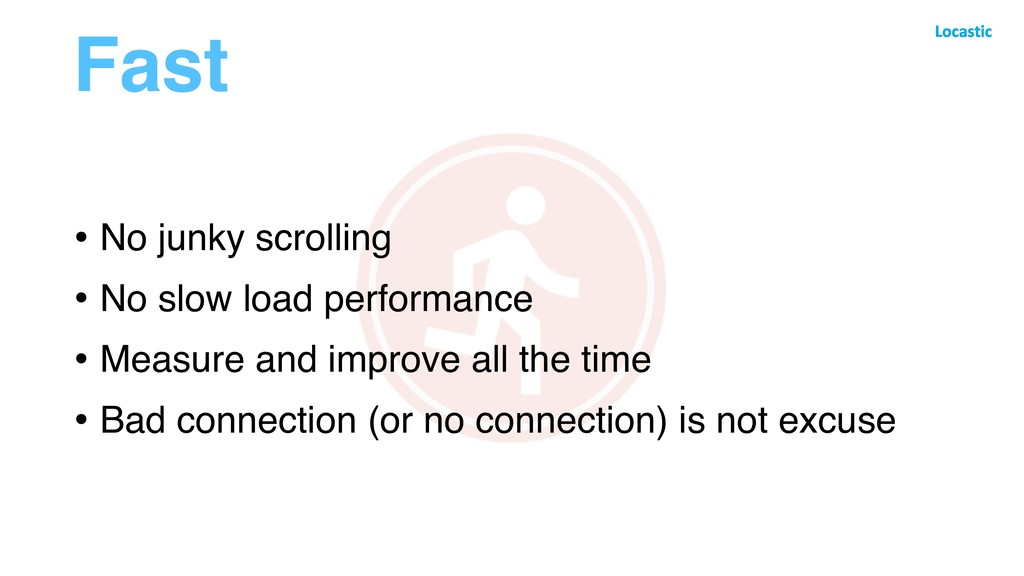 Fast • No junky scrolling • No slow load perfor...