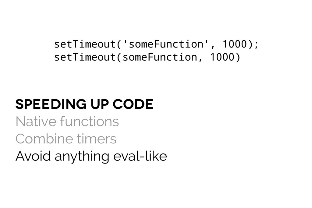 speeding up code Native functions Combine timer...