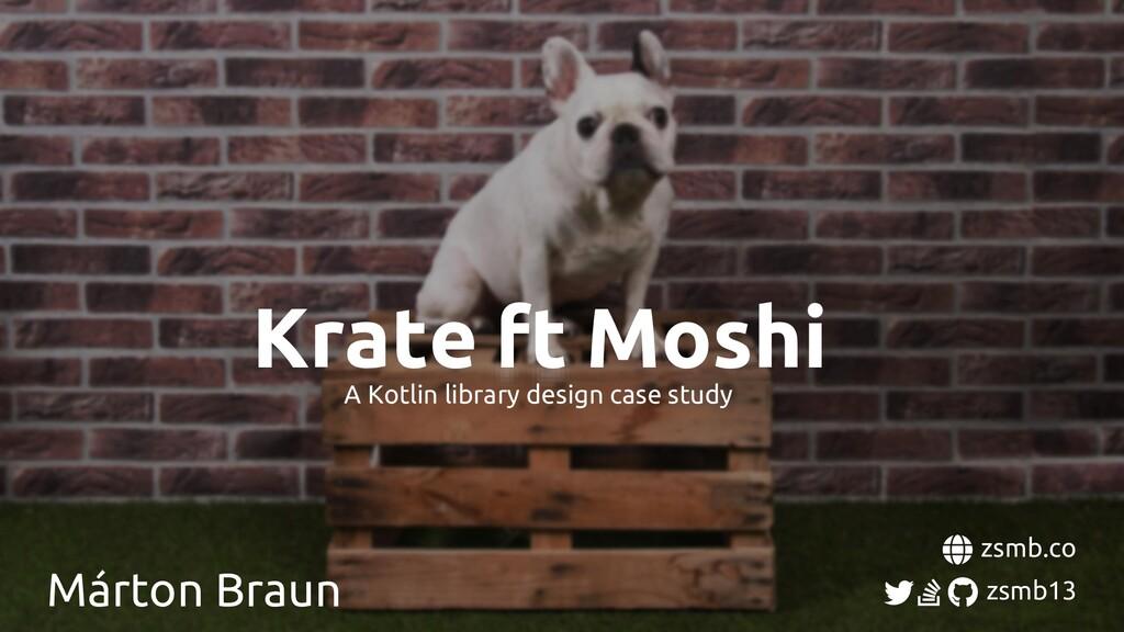 Márton Braun zsmb.co zsmb13 A Kotlin library de...