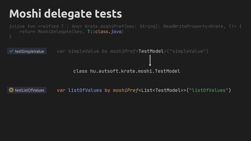 """var simpleValue by moshiPref<TestModel>(""""simple..."""
