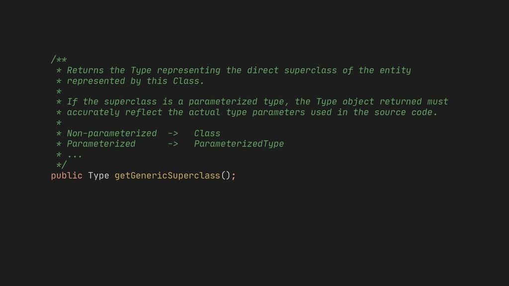* Non-parameterized -> Class * Parameterized ->...
