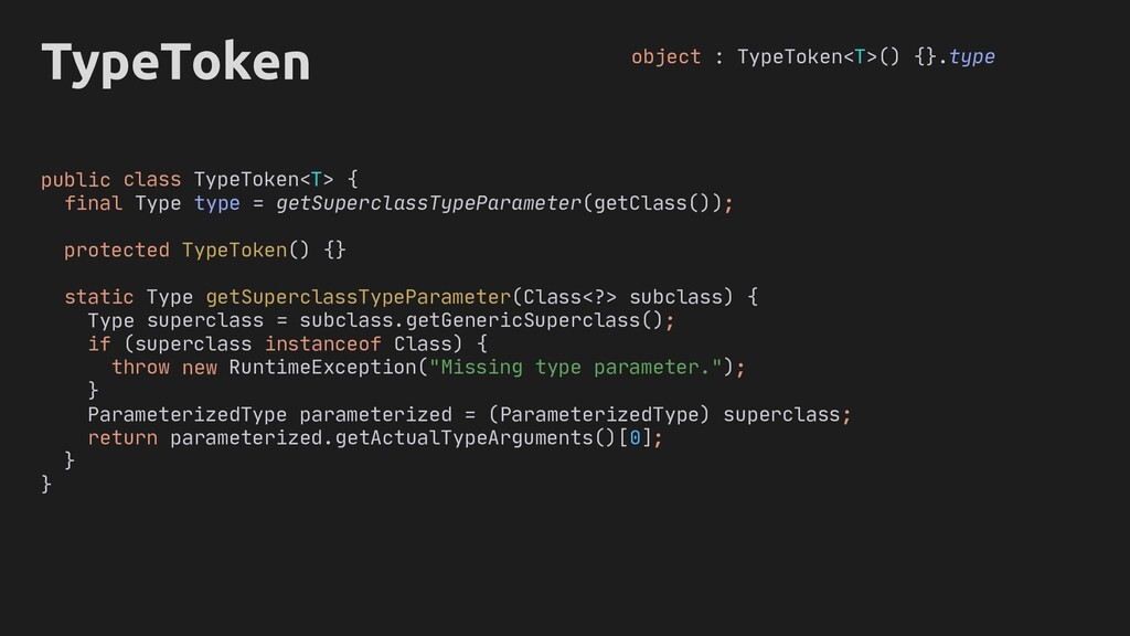 genericSuperclass actualTypeArguments TypeToken...