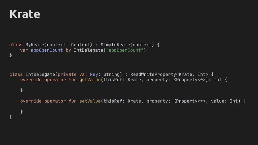 Krate class IntDelegate(private val key: String...