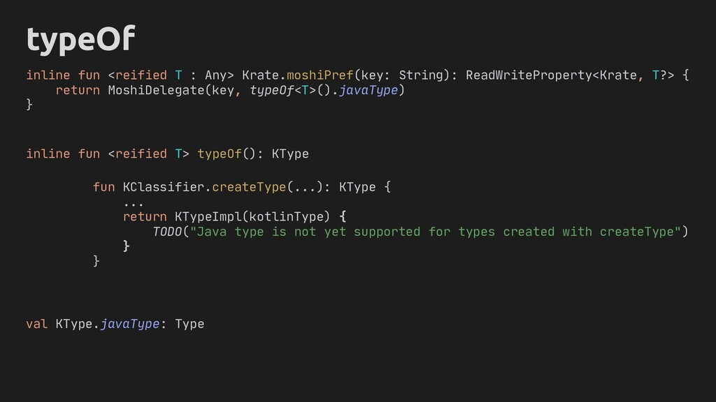 makeType typeOf inline fun <reified T : Any> Kr...