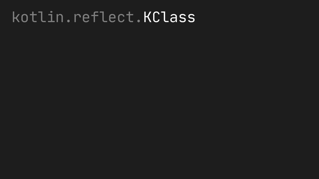 kotlin.reflect.KClass