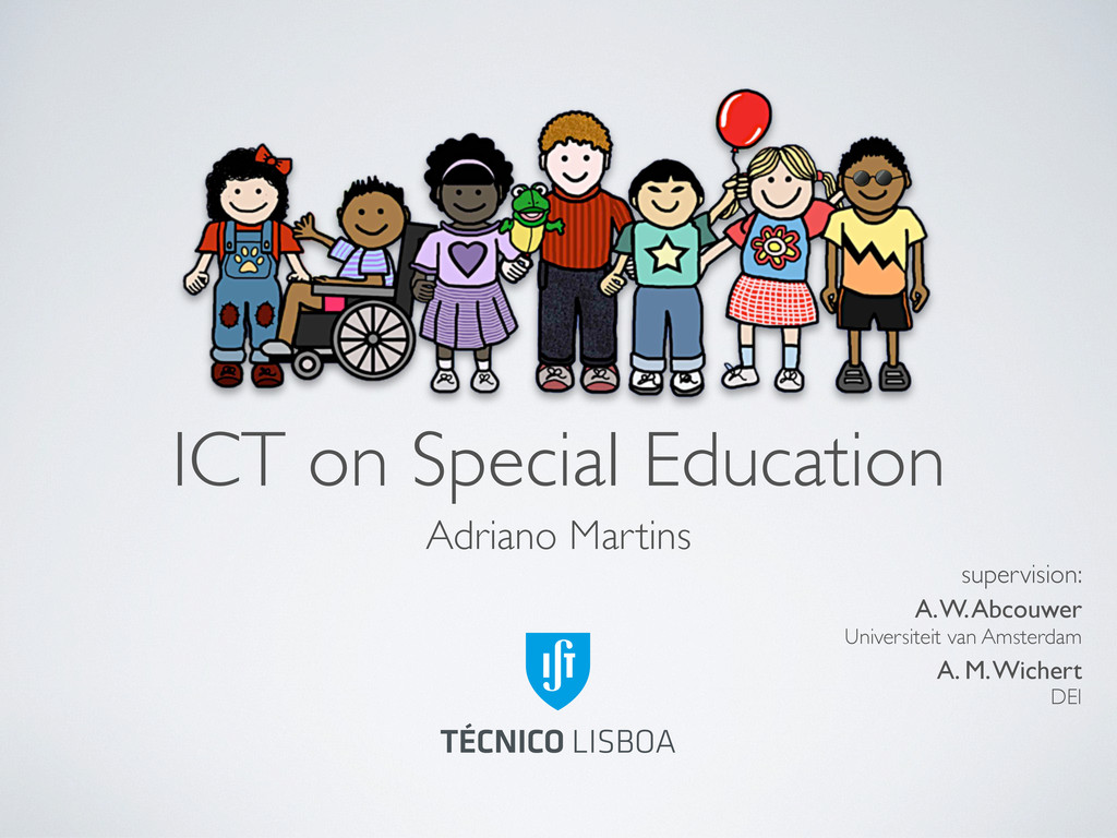 ICT on Special Education Adriano Martins superv...