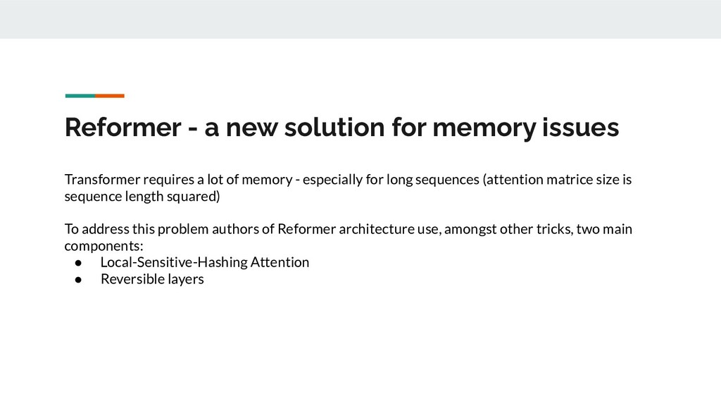 Reformer - a new solution for memory issues Tra...