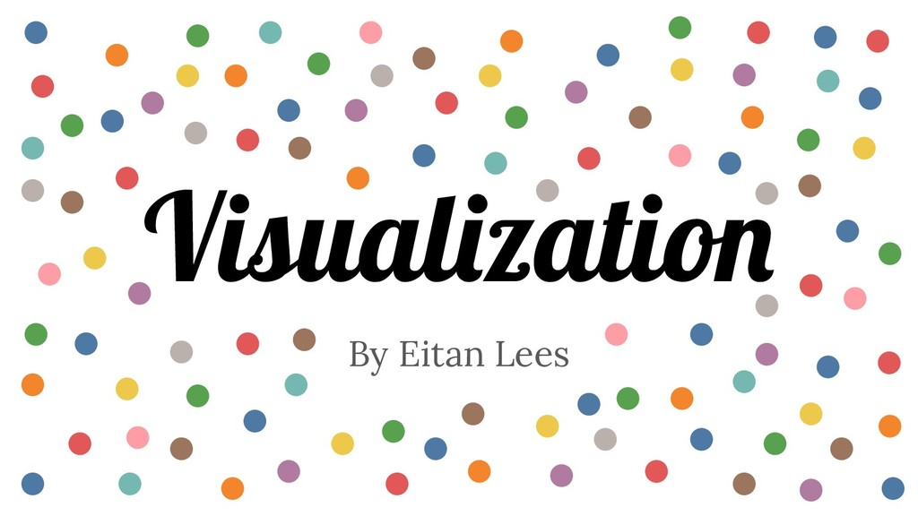 By Eitan Lees Visualization