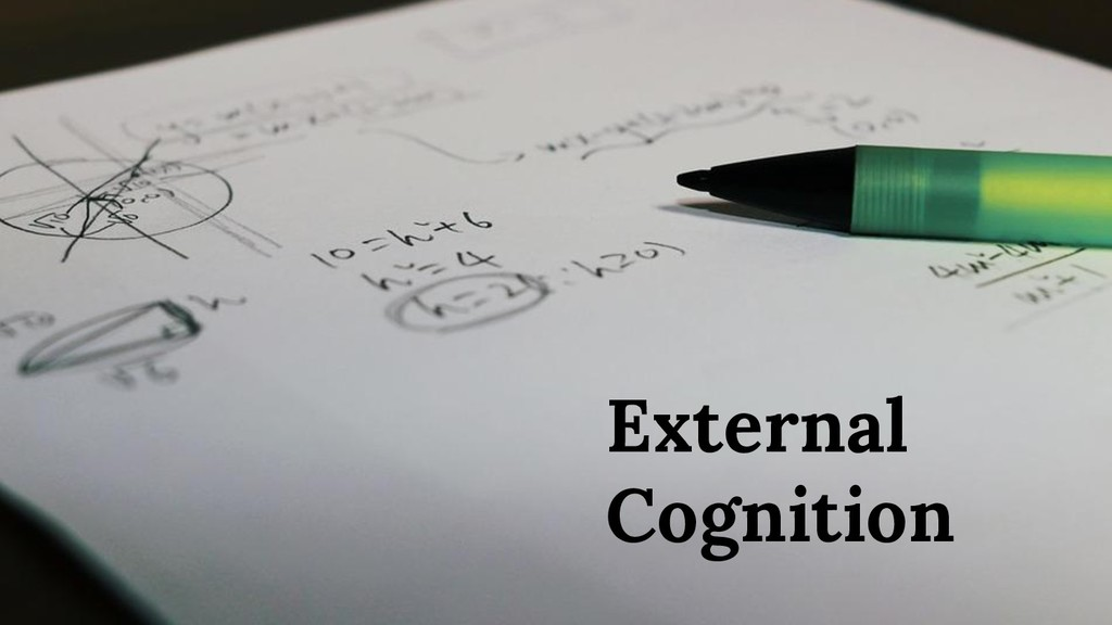 External Cognition