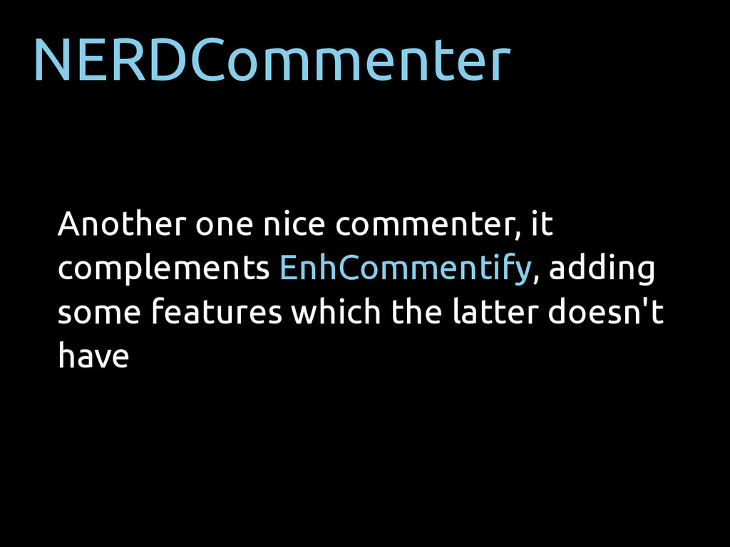 NERDCommenter Another one nice commenter, it co...