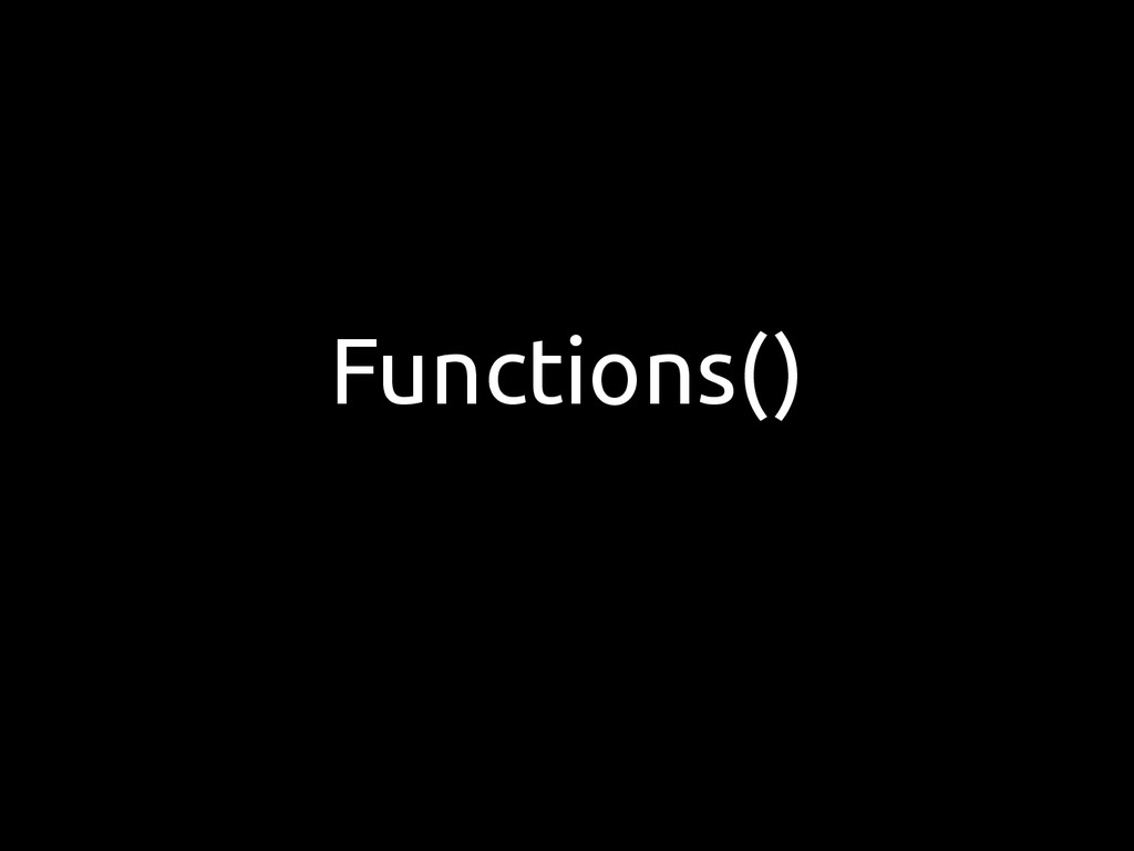 Functions()
