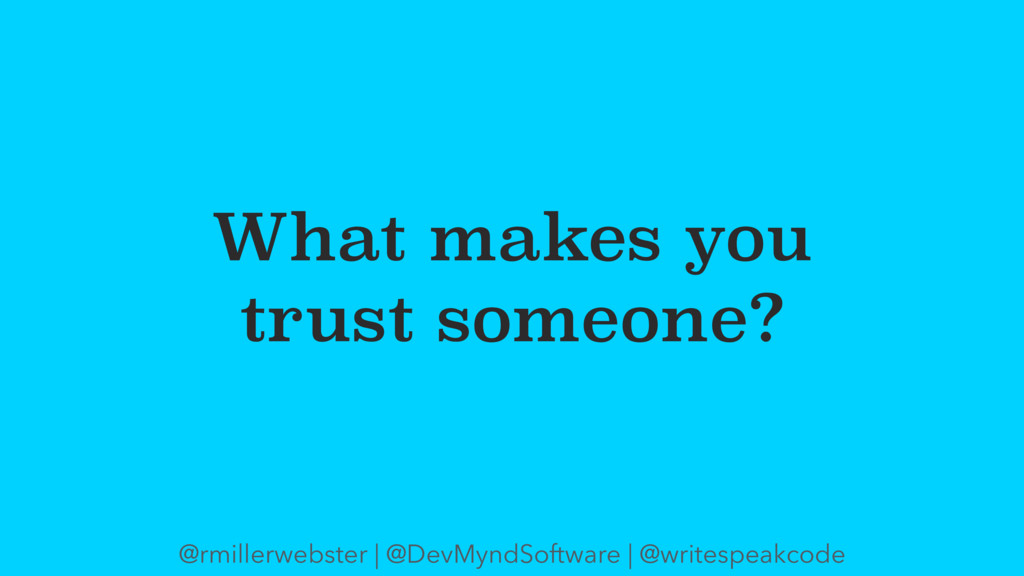 What makes you trust someone? @rmillerwebster |...