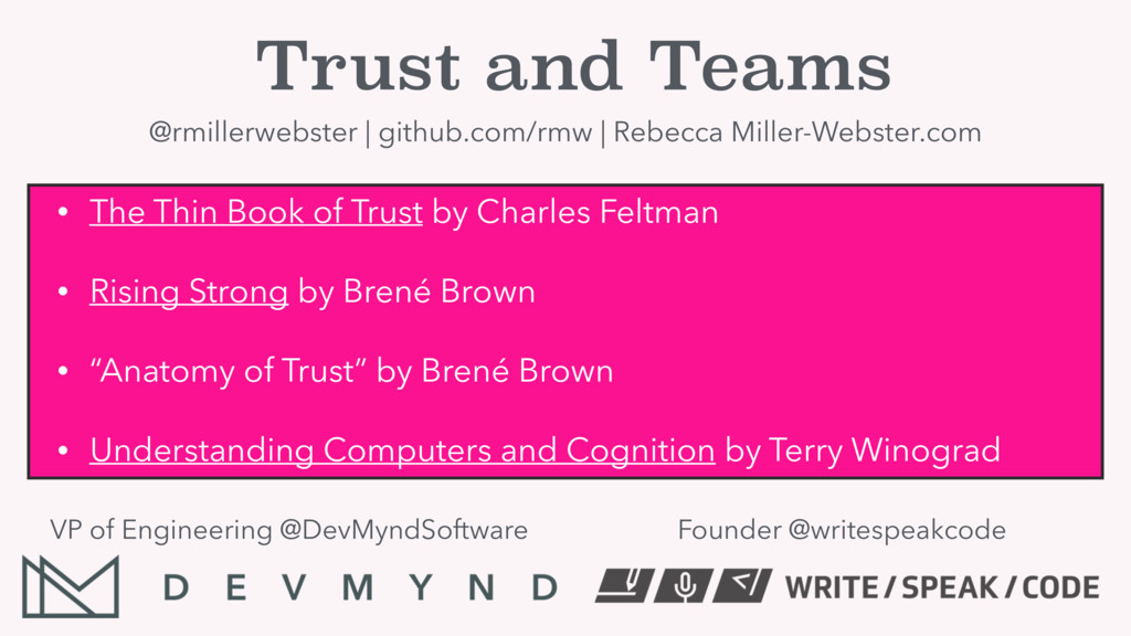 Trust and Teams @rmillerwebster | github.com/rm...