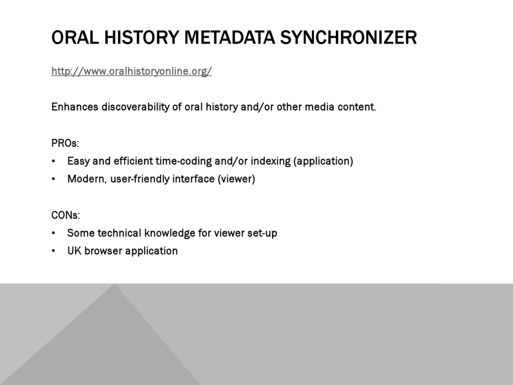 ORAL HISTORY METADATA SYNCHRONIZER http://www.o...