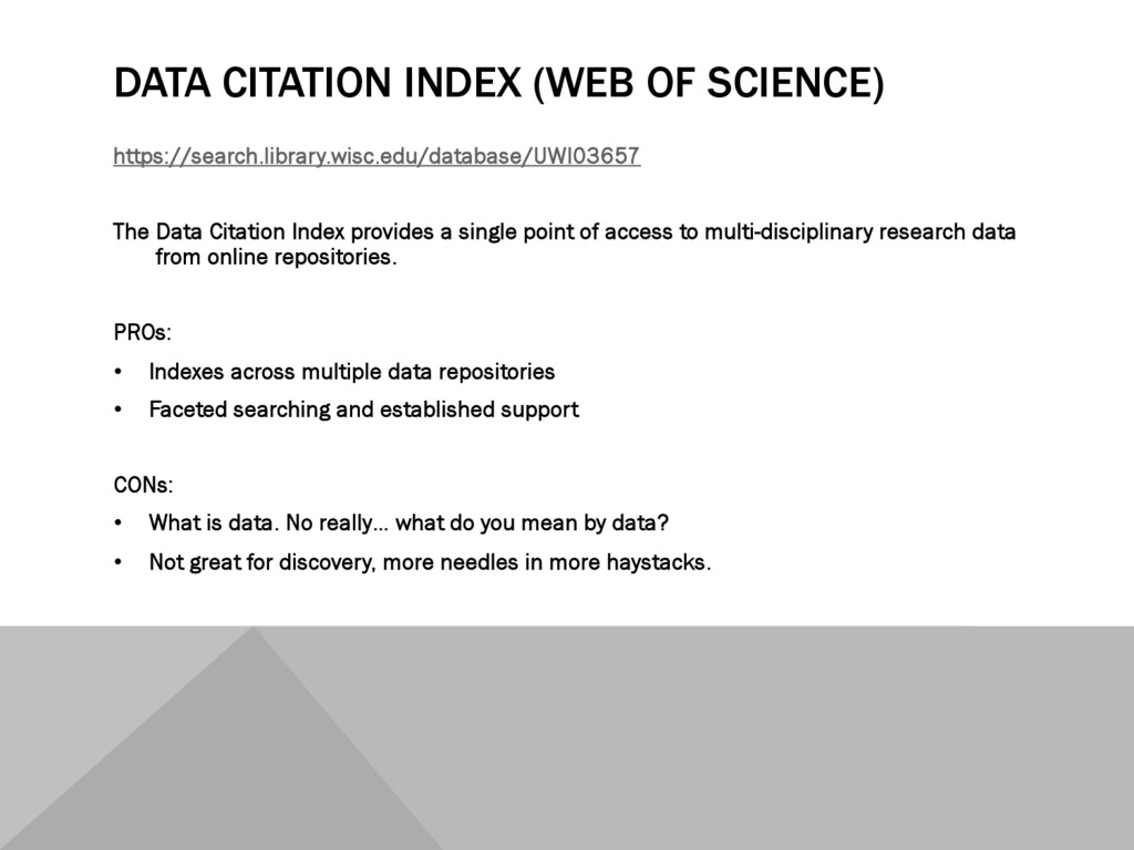 DATA CITATION INDEX (WEB OF SCIENCE) https://se...