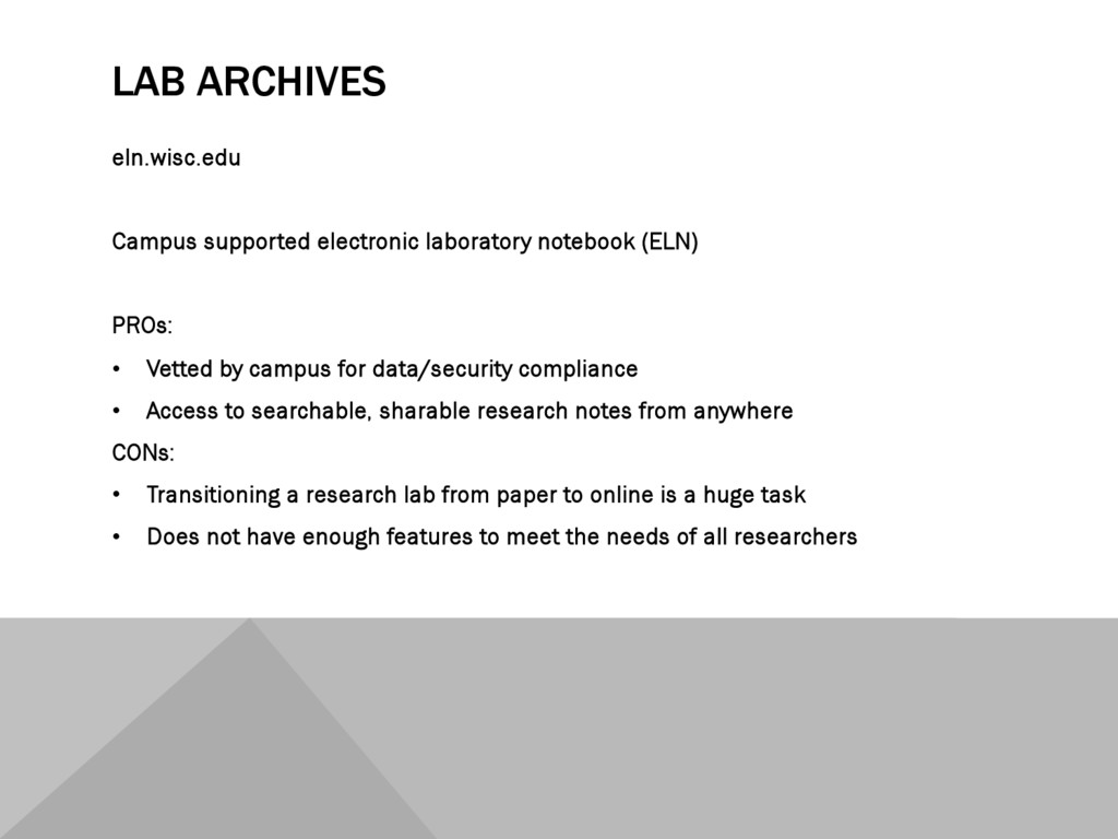 LAB ARCHIVES eln.wisc.edu Campus supported elec...