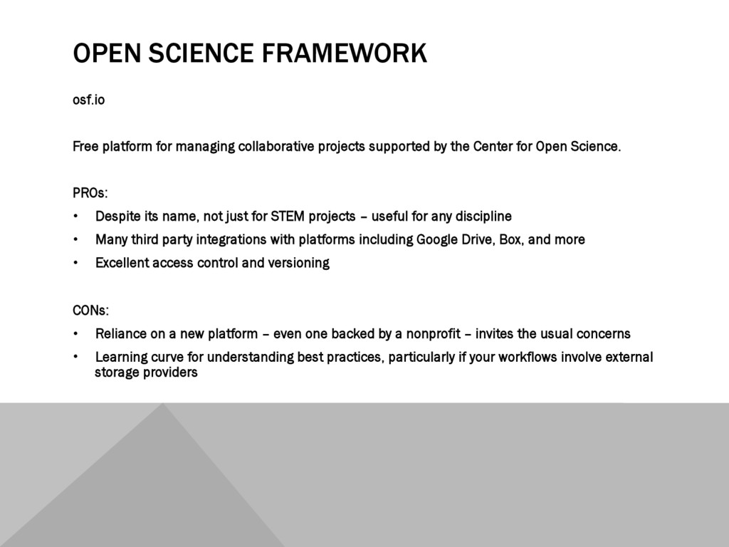 OPEN SCIENCE FRAMEWORK osf.io Free platform for...
