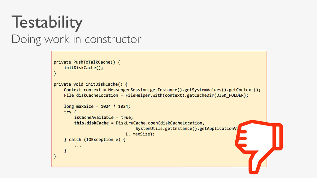 Testability Doing work in constructor