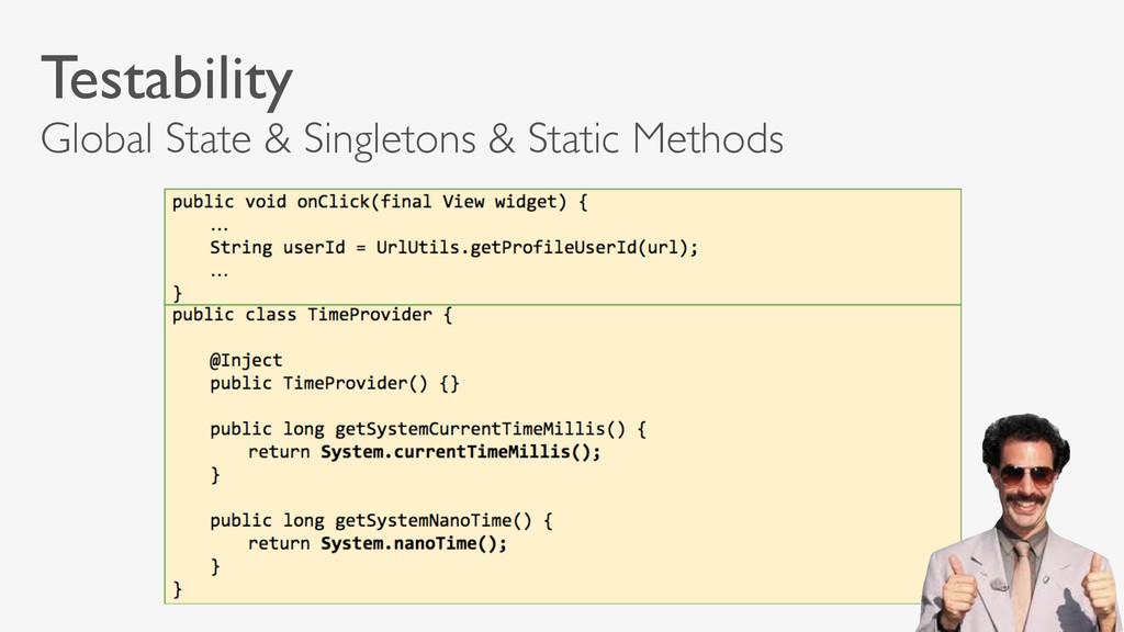 Testability Global State & Singletons & Static ...