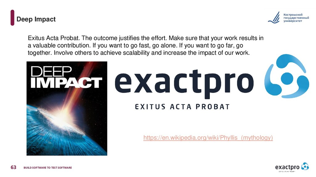63 BUILD SOFTWARE TO TEST SOFTWARE Deep Impact ...
