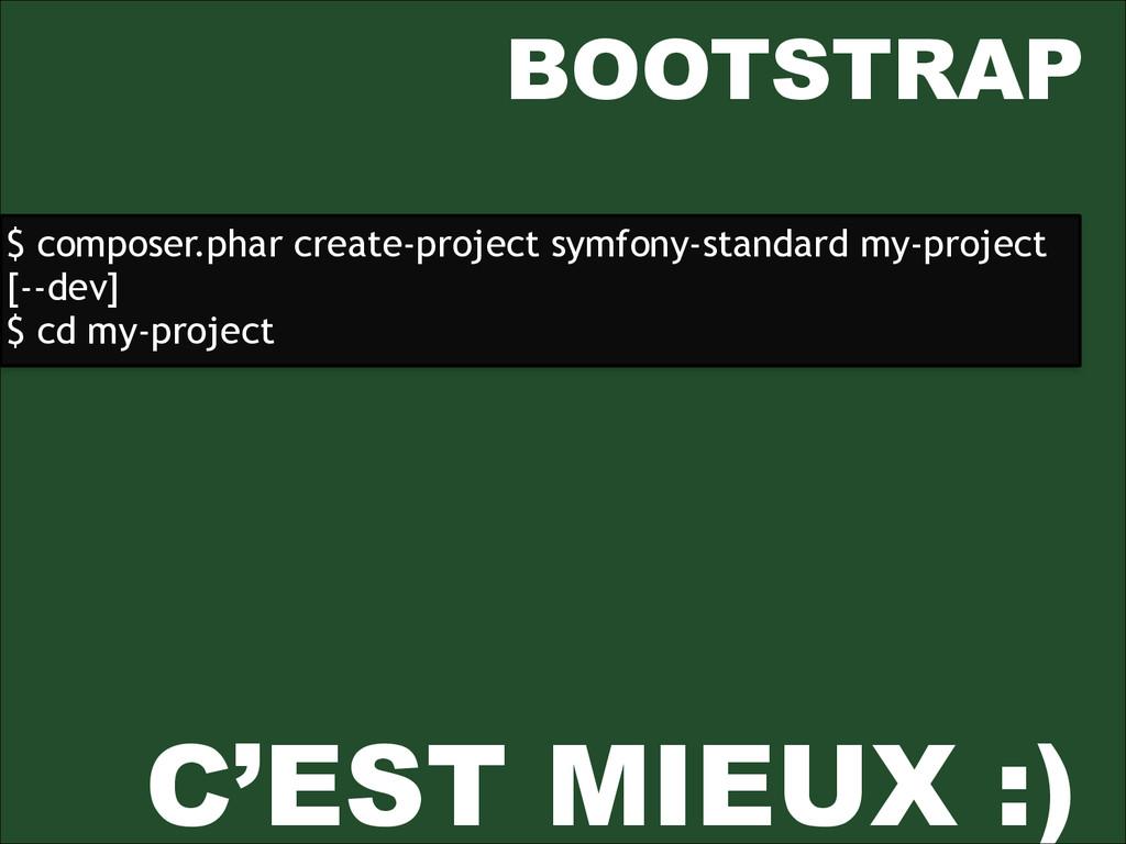 BOOTSTRAP $ composer.phar create-project symfon...