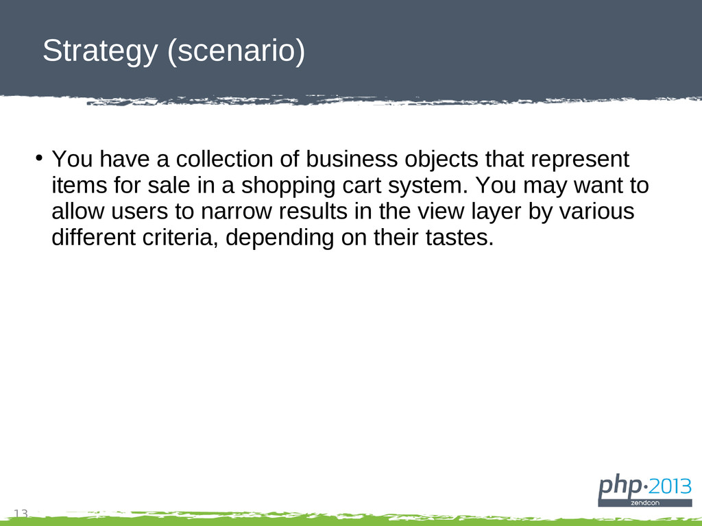 13 Strategy (scenario) ● You have a collection ...