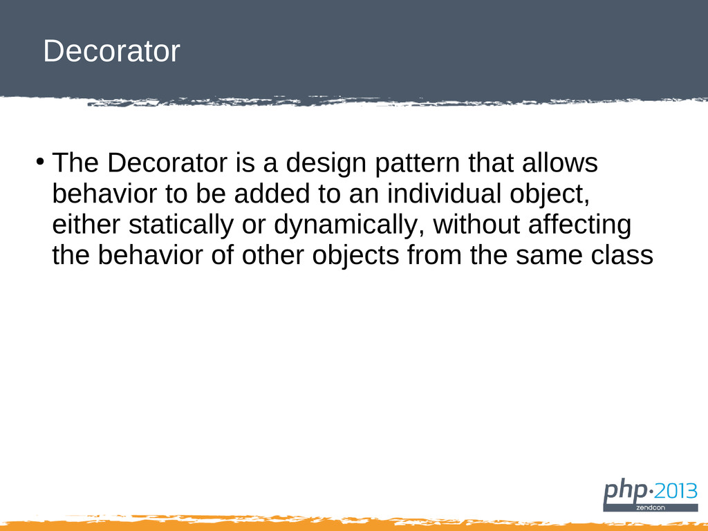 Decorator ● The Decorator is a design pattern t...