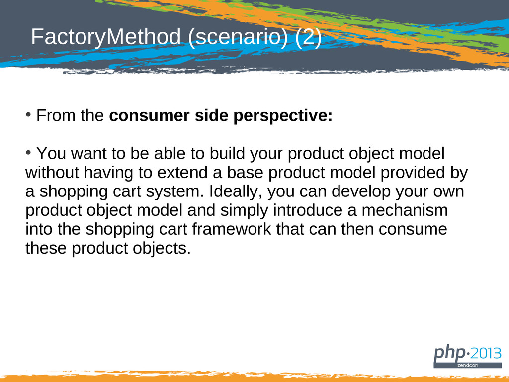 FactoryMethod (scenario) (2) ● From the consume...