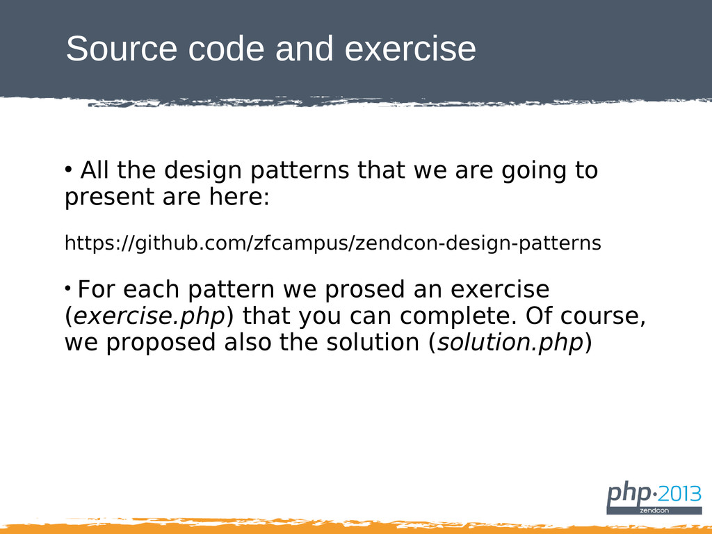 Source code and exercise ● All the design patte...