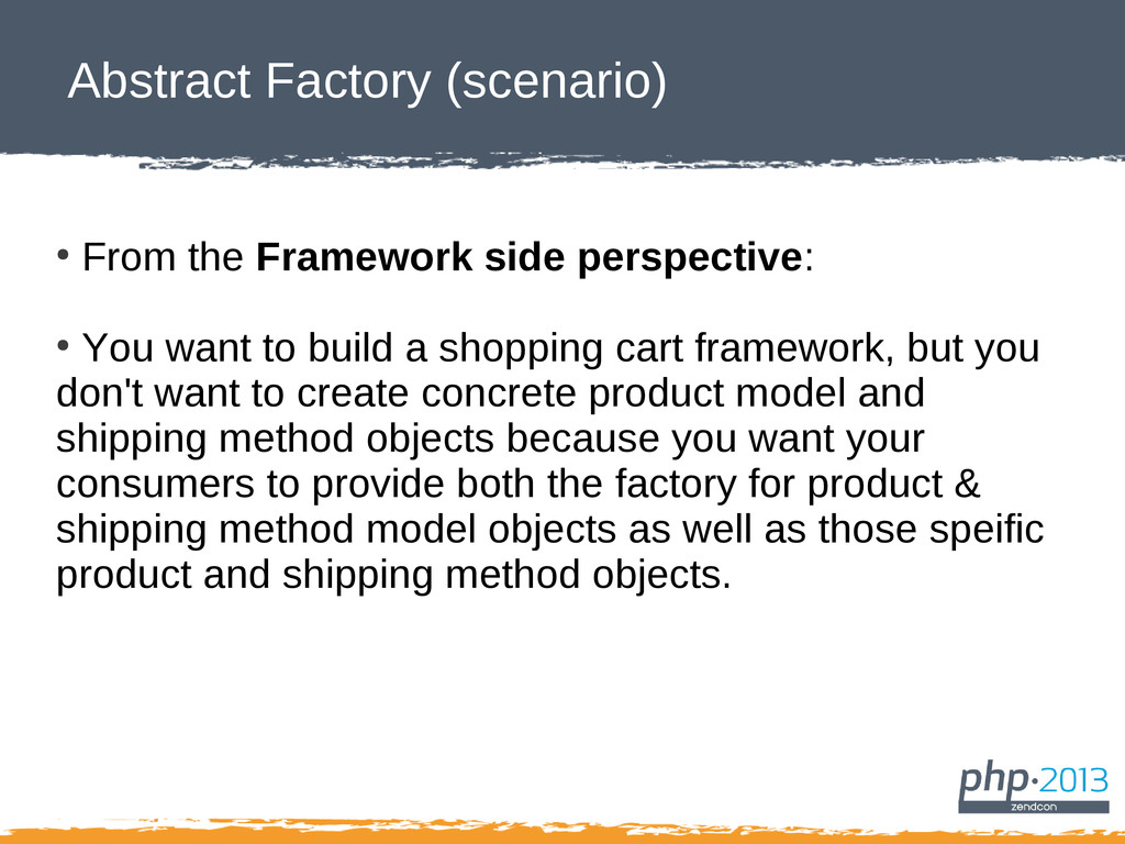 Abstract Factory (scenario) ● From the Framewor...