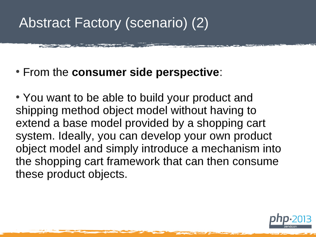 Abstract Factory (scenario) (2) ● From the cons...