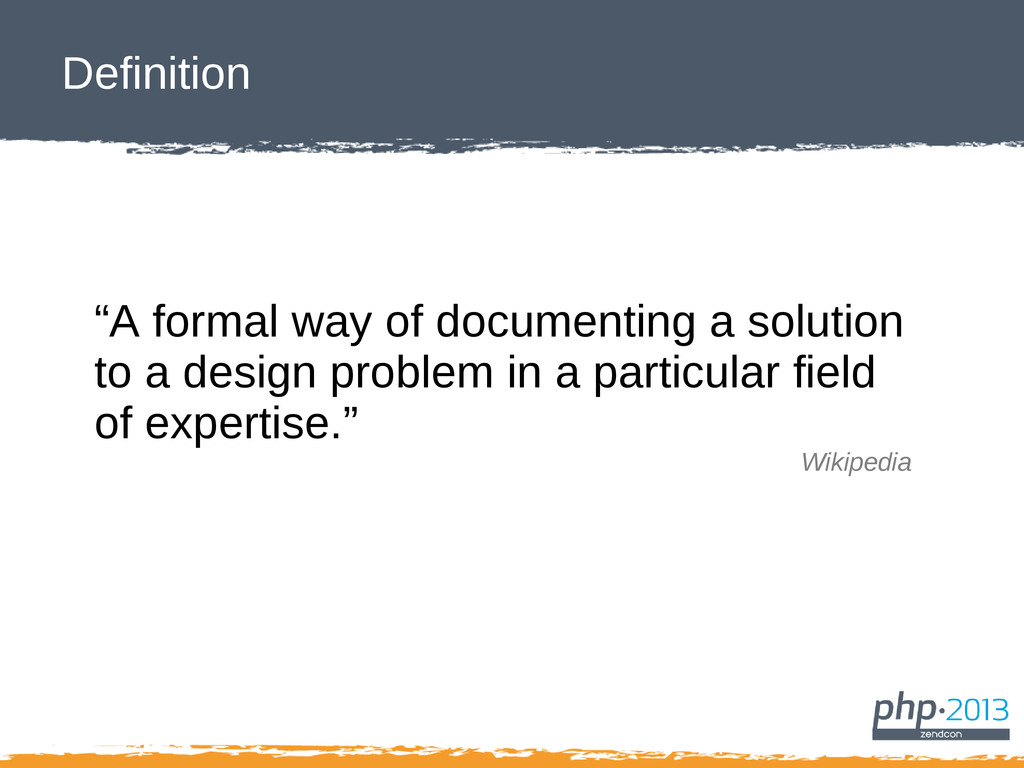 "Definition ""A formal way of documenting a solut..."