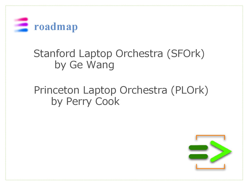 roadmap  Stanford Laptop Orchestra (SFOrk) by G...