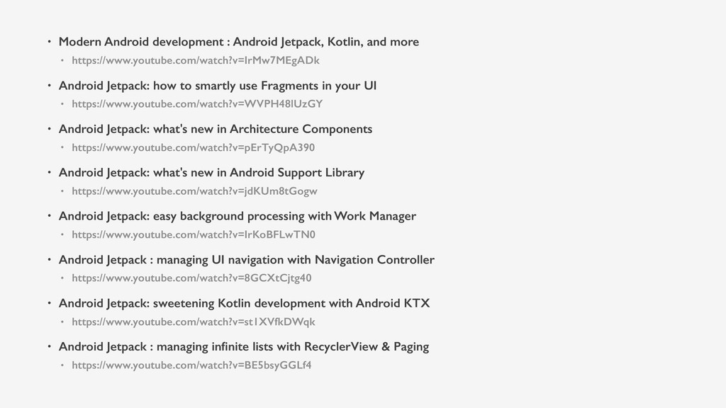 • Modern Android development : Android Jetpack,...