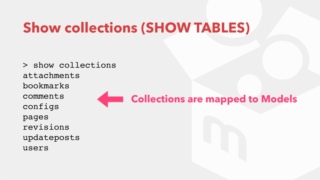 Show collections (SHOW TABLES) > show collectio...