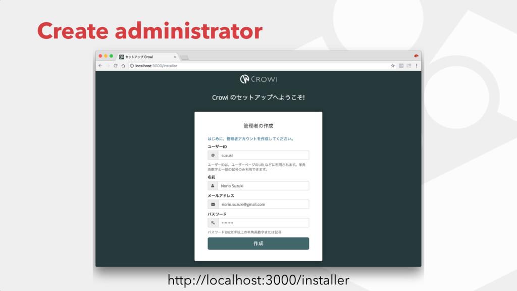 Create administrator http://localhost:3000/inst...