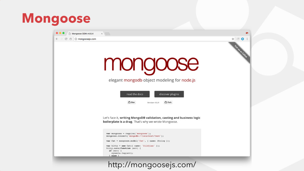 Mongoose http://mongoosejs.com/