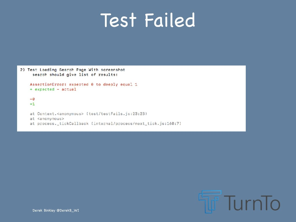 Derek Binkley @DerekB_WI Test Failed
