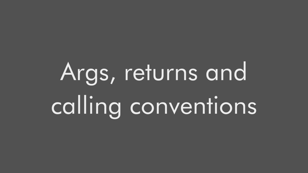 Args, returns and