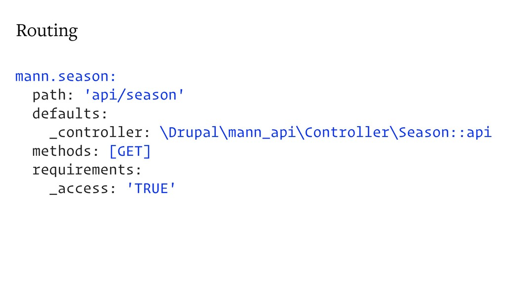 Routing mann.season: path: 'api/season' default...