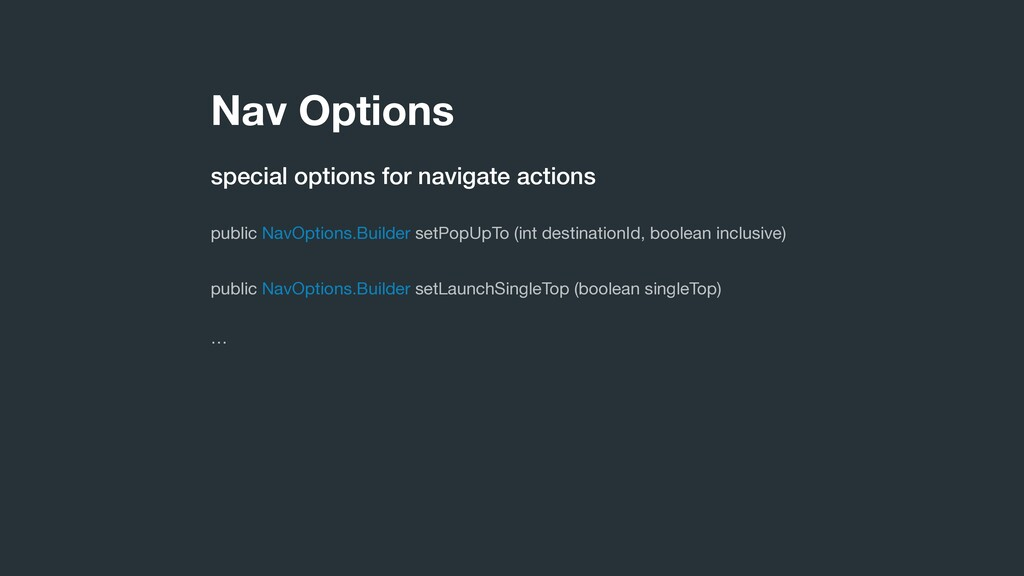Nav Options special options for navigate action...