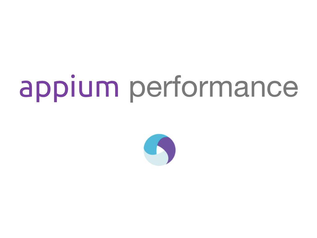 appium performance