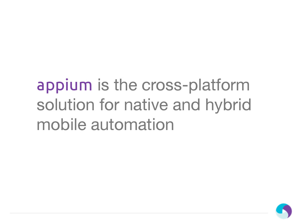 appium is the cross-platform solution for nativ...