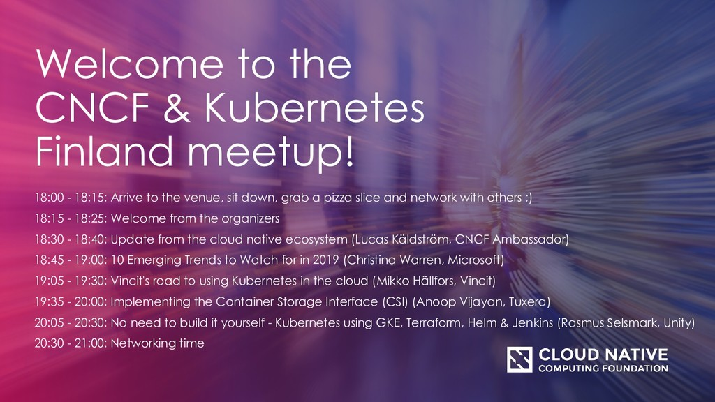 Welcome to the CNCF & Kubernetes Finland meetup...