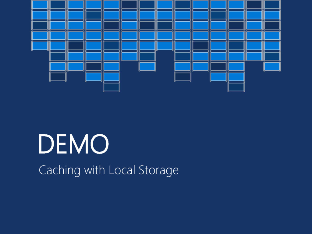 DEMO Caching with Local Storage
