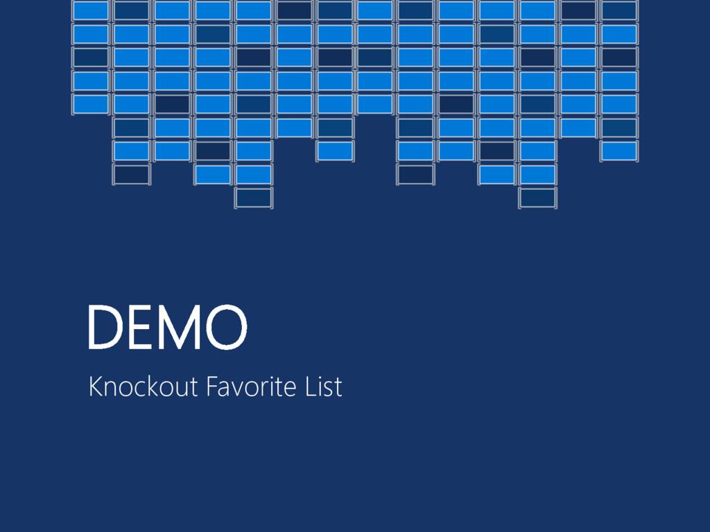 DEMO Knockout Favorite List