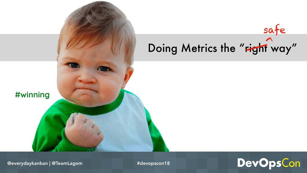 "Doing Metrics the ""right way"" @everydaykanban |..."