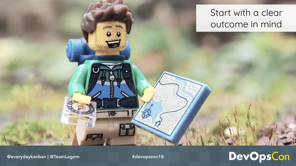 @everydaykanban | @TeamLagom #devopscon18 Start...