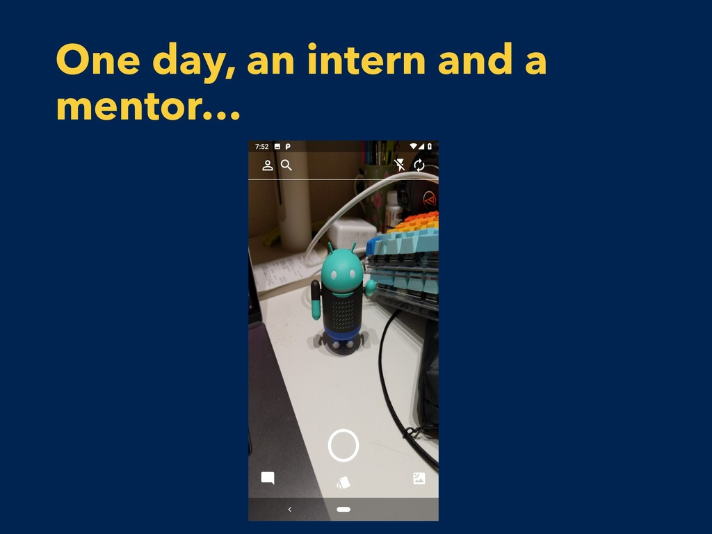 One day, an intern and a mentor…